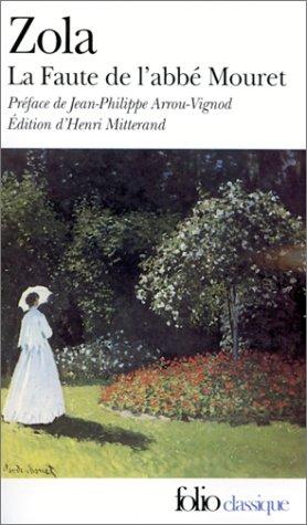 La Faute de l'abbé Mouret par Emile Zola