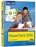 PowerPoint 2016 Bild für Bild: sehen und können
