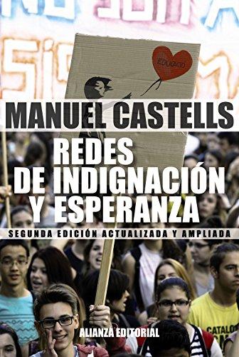 Descargar Libro Redes De Indignación Y Esperanza. Los Movimientos Sociales En La Era De Internet (Alianza Ensayo) de Manuel Castells