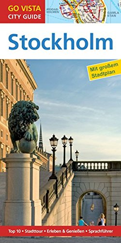 GO VISTA: Reiseführer Stockholm (Mit Faltkarte)