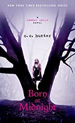 Born at Midnight (A Shadow Falls Novel) by C. C. Hunter (2013-07-12)