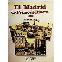 El Madrid De Primo De Rivera (1928)