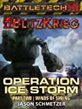 BattleTech: Operation: Ice Storm (Part Two) (English Edition)