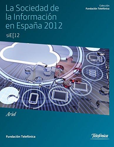 La sociedad de la Información en España 2012 por Fundación Telefónica