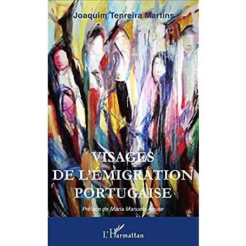Visages de l'émigration portugaise