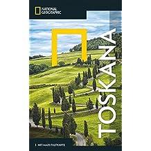 National Geographic Reiseführer Toskana: ein Reiseführer mit Landkarte und allen Highlights der Region wie Florenz, Siena, Pisa, Chianti, Casentino, Saturnia und Maremma. (NG_Traveller)