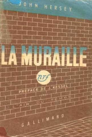 La Muraille (The Wall).