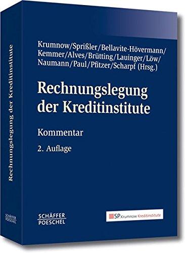 Rechnungslegung der Kreditinstitute: Kommentar zum deutschen Bilanzrecht unter Berücksichtigung