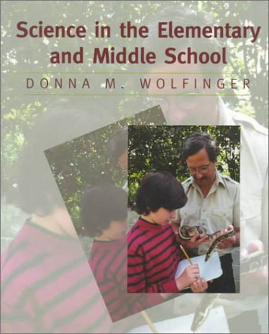 Science in the Elementary and Middle School (Englisch-lehrbuch Middle School)