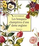 Les bouquets champêtres d'une dame anglaise