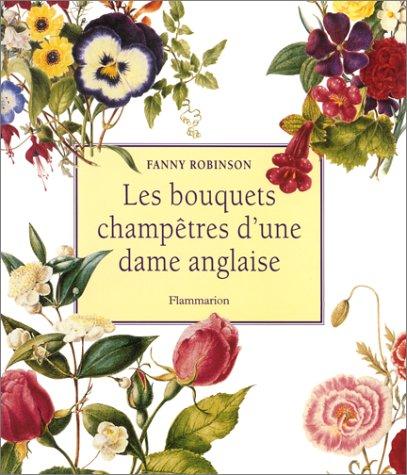 Les bouquets champêtres d'une dame anglaise par Fanny Robinson