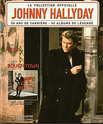 Johnny Hallyday Rough Town - la collection officiel johnny hallyday rough