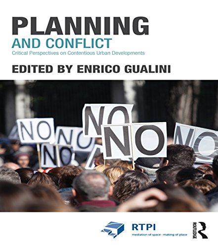 Planning and Conflict: Critical Perspectives on Contentious Urban Developments (RTPI Library Series) (English Edition)