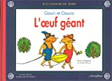 """Afficher """"Gouri et Goura<br /> L'oeuf géant"""""""