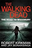 The Road to Woodbury (The Walking Dead)