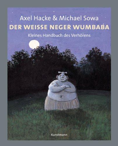 Buchseite und Rezensionen zu 'Der weiße Neger Wumbaba' von Axel Hacke