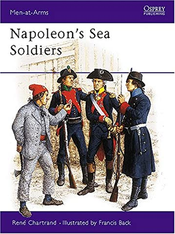 Napoleon's Sea Soldiers (Men-at-Arms)