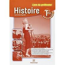 Histoire Tles ES-L, nouveau programme : Livre du professeur