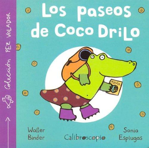 Los Paseos de Coco Drillo por Walter Binder