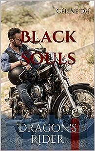 Black Souls: Dragon's Rider par Céline DH