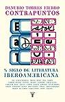 Contrapuntos: Medio siglo de literatura ibe..