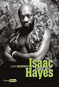 Isaac Hayes L'esprit soul par David Desvérité