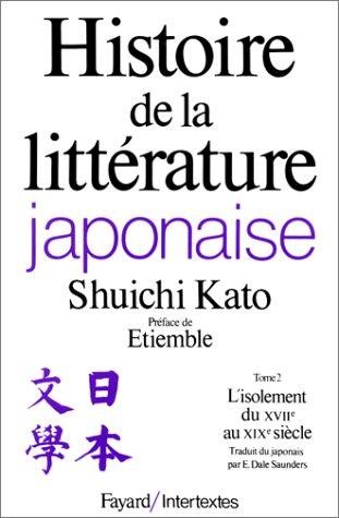 Histoire de la littérature japonaise, tome 2 : L'Isolement du XVIIe au XIXe siècle