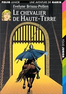 """Afficher """"Garin Trousseboeuf n° 4 Le chevalier de Haute-Terre"""""""