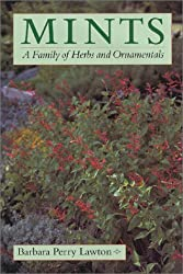Mints: A Family of Herbs and Ornamentals