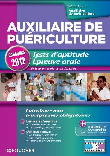 Auxiliaire de puériculture. Tests d'aptitude Epreuve orale Concours 2012