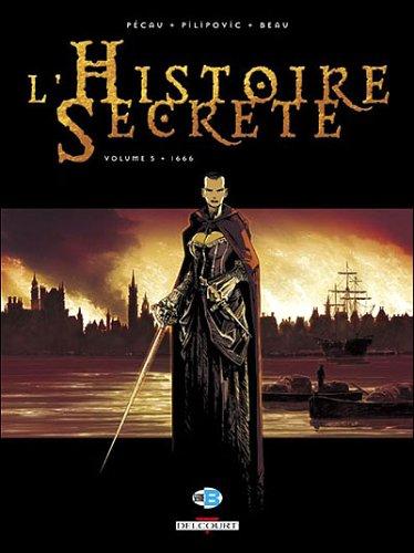 L'Histoire Secrète, Tome 5 : 1666