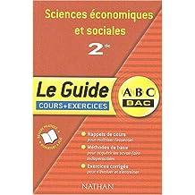 Sciences économiques et sociales 2de : Cours et exercices