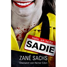 Sadie: X-trem schwarzer Humor+Horror