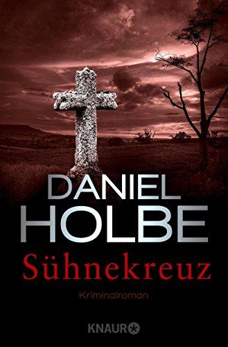 Buchseite und Rezensionen zu 'Sühnekreuz: Kriminalroman (Ein Sabine-Kaufmann-Krimi 3)' von Daniel Holbe