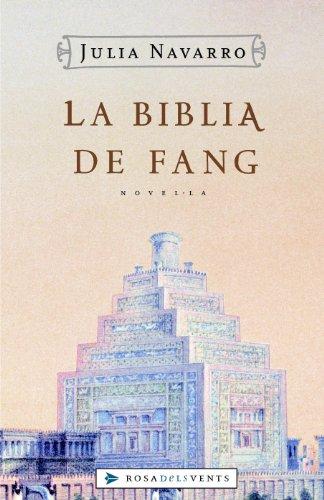 La Bíblia de fang por Julia Navarro