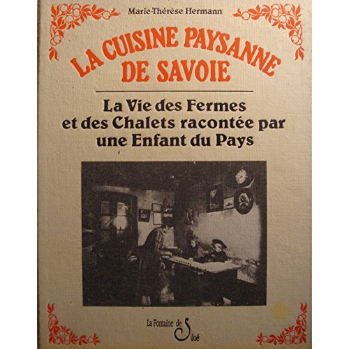 MARIE-THRSE HERMANN cuisine paysanne de savoie 1994 Silo RARE++