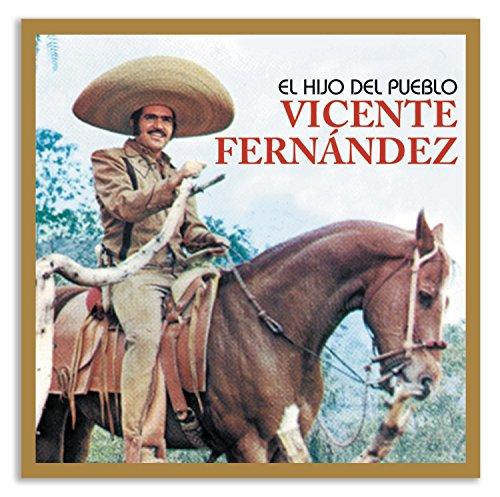 El Hijo Del Pueblo (Vicente Fernandez Cd)