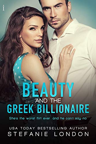 Beauty and the Greek Billionaire by [London, Stefanie]