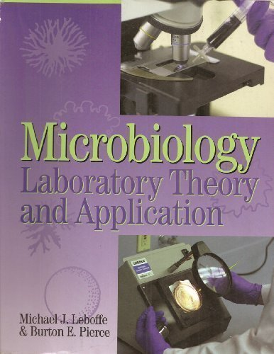Microbiology Laboratory Theory and Application par Michael Leboffe