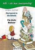 Pia kommt in die Schule: Kinderbuch Deutsch-Türkisch mit Leserätsel