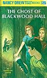 Nancy Drew 25: The Ghost of Blackwood Hall (Nancy Drew Mysteries)