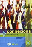 Connexions. Per le Scuole superiori. Con CD Audio: 1