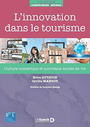 L'innovation dans le tourisme : Culture numérique et nouveaux modes de vie