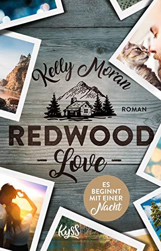 Redwood Love – Es beginnt mit einer Nacht (Redwood-Reihe, Band 3) -