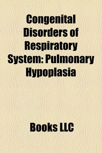 Congenital Disorders of Respiratory System