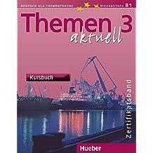 Themen Aktuell: Pack - Kursbuch und Arbeitsbuch 3