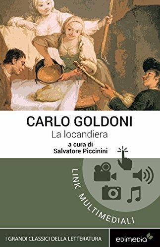 La locandiera [Edimedia ediz. multimediale integrale] (I Grandi Classici Multimediali Vol. 6)