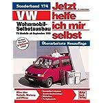 VW Wohnmobil-Selbstausbau: T4-Modelle   //     Reprint der 1. Auflage 2006 (Jetzt helfe ich mir selbst)