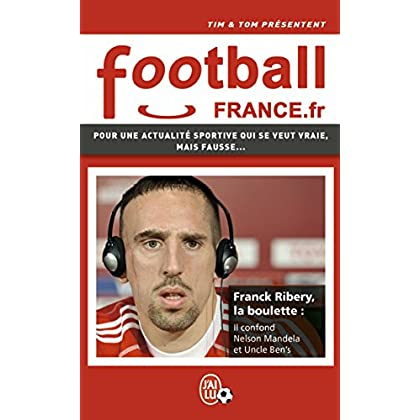 FootballFrance.fr (J'ai Lu humour t. 11469)