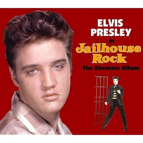 Jailhouse Rock The Alternate Album by Elvis Presley (2012-05-07)